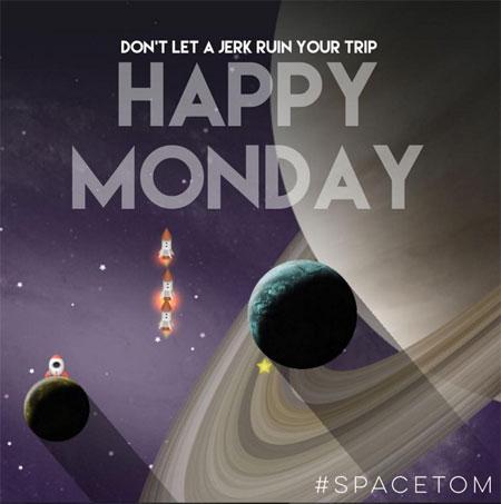 spacetom-happy-monday